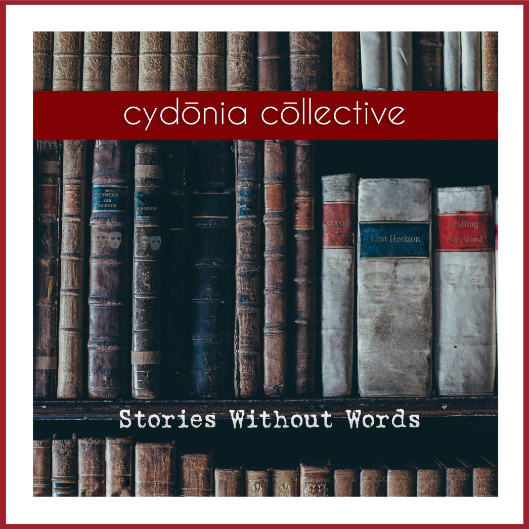 Stories Without Words - The Cydonia Collective